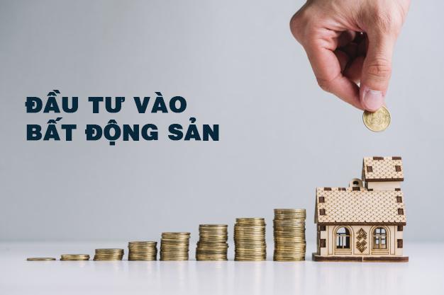 kênh đầu tư tài chính - đầu tư bất động sản